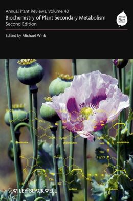 Annual Plant Reviews, Biochemistry of Plant Secondary Metabolism