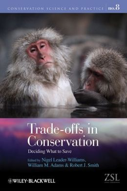 Trade-offs in Conservation: Deciding What to Save