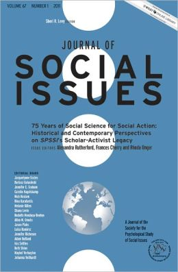 75 Years of Social Science for Social Action: Historical and Contemporary Perspectives on SPSSI's Scholar-Activist Legacy