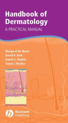 Handbook of Dermatology: A Practical Manual