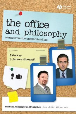 The Office and Philosophy: Scenes from the Unexamined Life