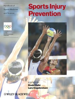 Handbook of Sports Medicine and Science, Sports Injury Prevention