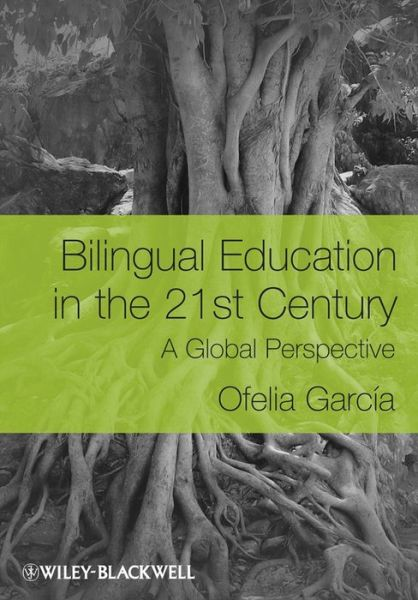 Download books ipod free Bilingual Education in the 21st Century: A Global Perspective PDB FB2 DJVU