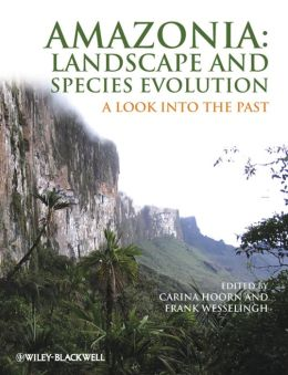Amazonia, Landscape and Species Evolution: A Look into the Past