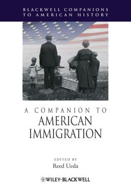 A Companion to American Immigration