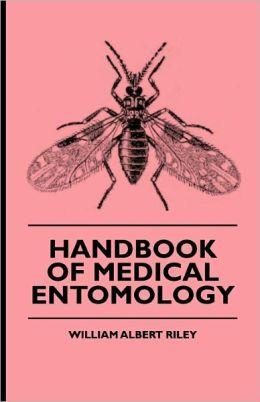 Handbook Of Medical Entomology
