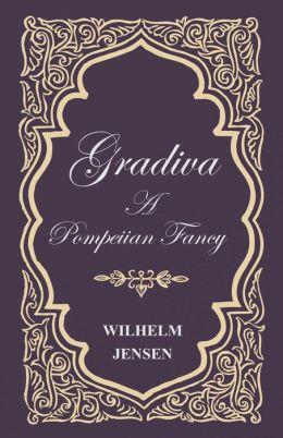 Gradiva - A Pompeiian Fancy