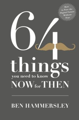 64 Things You Need to Know Now for Then