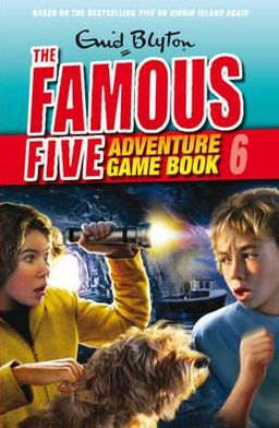 Famous Five Adventure Game Book 6, . Save the Island