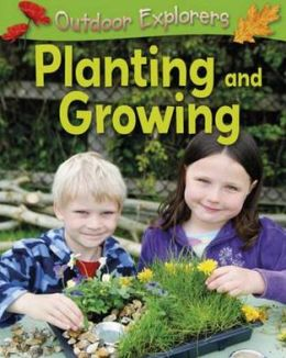 Planting and Growing