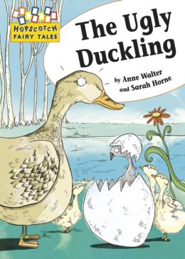 The Ugly Duckling: Hopscotch Fairy Tales