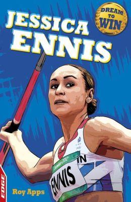 Jessica Ennis: EDGE: Dream to Win: