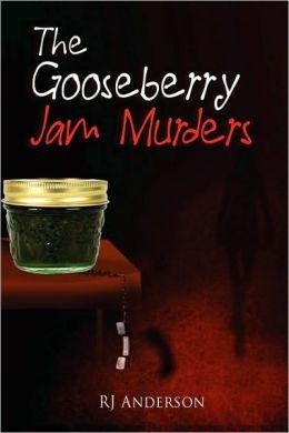 The Gooseberry Jam Murders