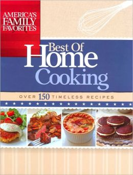 America's Family Favorites: Best of Home Cooking