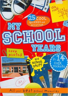 My School Years: Best Memories Album