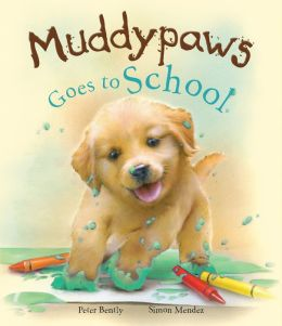 Muddy Paws Goes to School