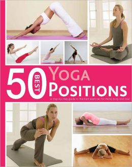50 Best...Yoga Positions