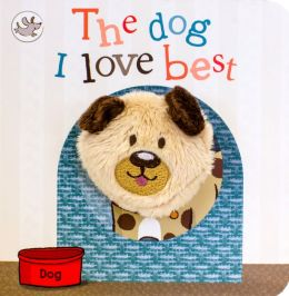 The Dog I Love Best Little Learners Puppet
