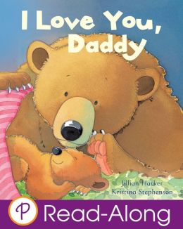I Love You, Daddy (Parragon Read-Along)