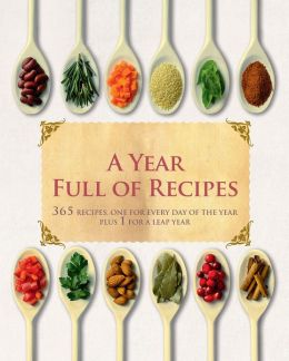 A Year Full of Recipes (Love Food) (PagePerfect NOOK Book)
