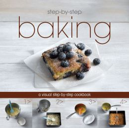 Step-by-Step: Baking (Love Food) (PagePerfect NOOK Book)