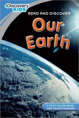 Discovery Kids Readers: Our Earth