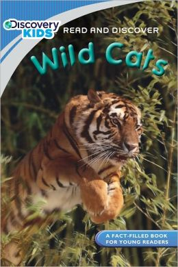 Wild Cats: Read and Discover (Discovery Kids Series)