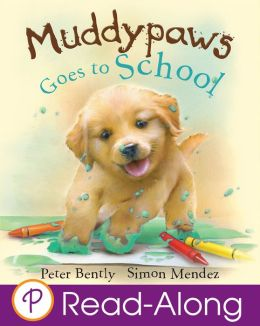 Muddypaws Goes to School (Parragon Read-Along)