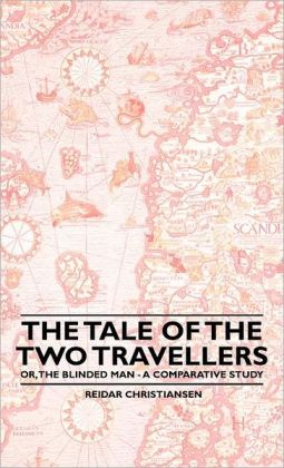 The Tale Of The Two Travellers -Or, The Blinded Man - A Comparative Study