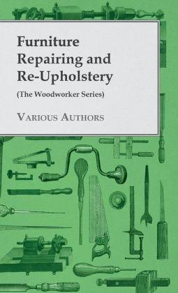 Furniture Repairing Re-Upholstery