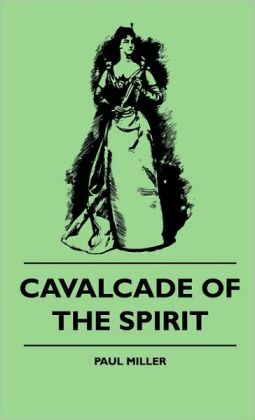 Cavalcade Of The Spirit