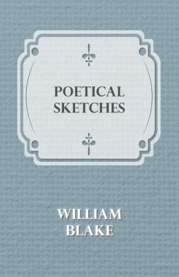 Poetical Sketches