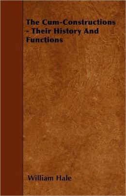 The Cum-Constructions - Their History And Functions