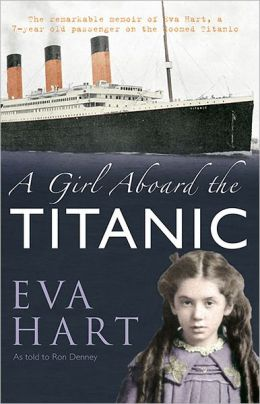 Girl Aboard the Titanic, A: A Survivor's Story