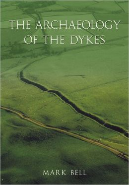 The Archaeology of Dykes