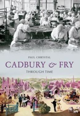 Cadbury & Fry Through Time