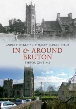 Bruton Through Time