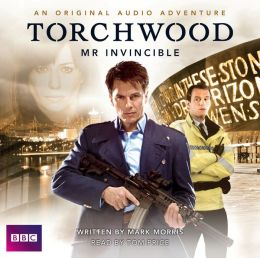 Torchwood: Mr. Invincible: A Torchwood Audio Original