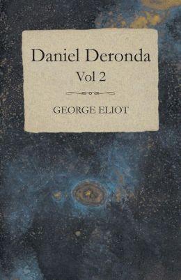Daniel Deronda - Vol 2.