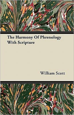The Harmony Of Phrenology With Scripture