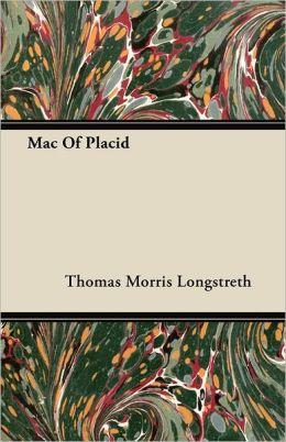 Mac Of Placid