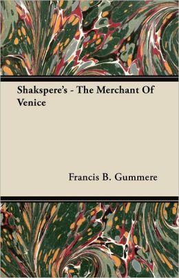 Shakspere's - The Merchant Of Venice
