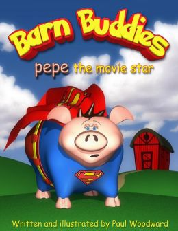 Barn Buddies: pepe the movie star