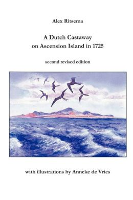 A Dutch Castaway on Ascension Island In 1725