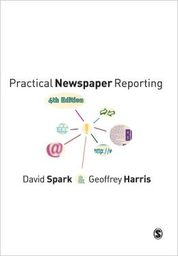 Practical Newspaper Reporting