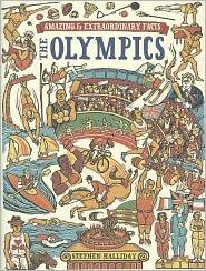 Amazing & Extraordinary Facts - The Olympics