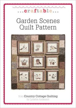 Garden Scenes Quilt Pattern (PagePerfect NOOK Book)