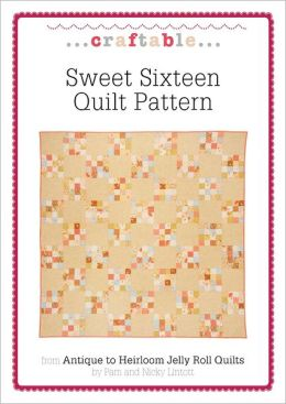 Sweet Sixteen Quilt Pattern (PagePerfect NOOK Book)