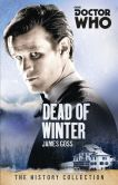 Book Cover Image. Title: Doctor Who:  Dead of Winter, Author: James Goss
