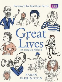 Great Lives: As heard on Radio 4